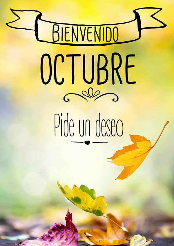Frases con imagenes de Bienvenido Octubre: Pide un deseo