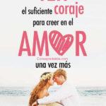 Mensajes de amor: Creer en el amor una vez mas