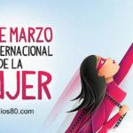 8 de Marzo: Dia internacional de la Mujer 2019