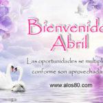 Frases de Bienvenido Abril con Imagenes