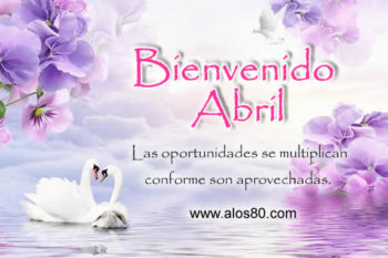 abril bienvenido