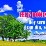 Imagenes con Frases: Feliz Domingo