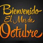 Imagenes con frases de Bienvenido Octubre
