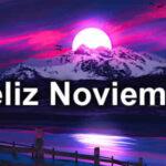 Frases lindas con mensajes de Bienvenido Noviembre