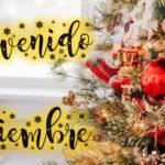 Imagenes de Bienvenido Diciembre con Frases