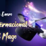 Fechas: Dia internacional del Mago 2021