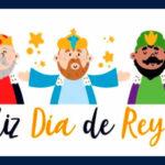 Imagenes con frases: Dia de Reyes 2021