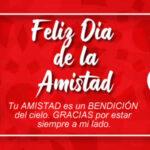 Feliz dia de la Amistad y del amor con mensajes bonitos