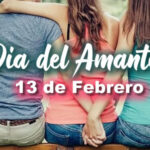 Dia del Amante 13 de Febrero