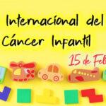 Dia del Cancer Infantil: 15 de Febrero