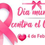 Dia mundial contra el cancer - 4 De Febrero