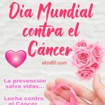 Dia Mundial contra la lucha del Cancer 2021