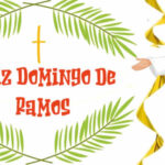 Feliz Domingo de Ramos con mensajes de semana santa