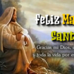 Feliz Martes Santo con frases de semana santa
