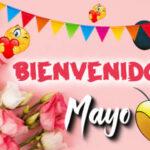 Mensajes de Bienvenido mes de Mayo con fotos