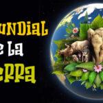 Dia Mundial de la Tierra 2021 con imagenes y frases
