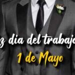1 de Mayo Dia internacional del trabajador 2021