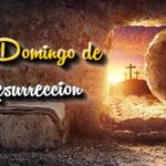 Feliz Domingo de Resurreccion con frases bonitas