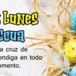 Feliz Lunes de Pascua con frases bonitas