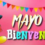 Frases de Feliz mes de Mayo con imagenes bonitas