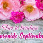 Imagenes con Frases de Bienvenido Septiembre 2021